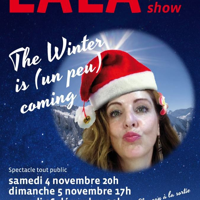 Lala One Woman show