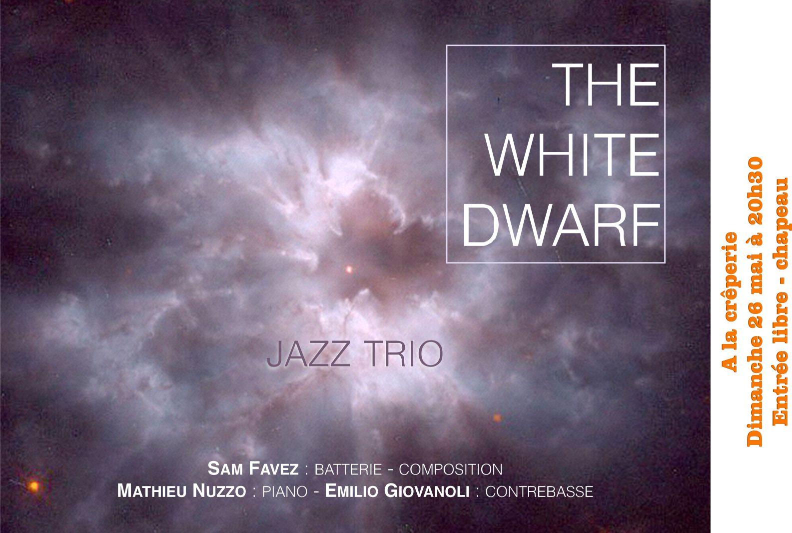 Trio de Jazz White Dwarf